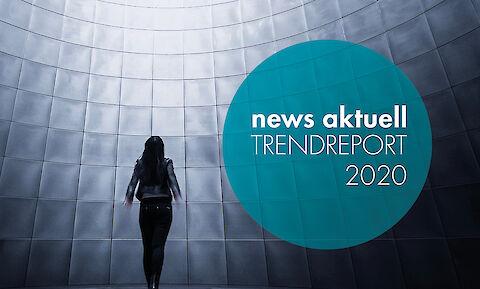 news aktuell Trendreport 2020